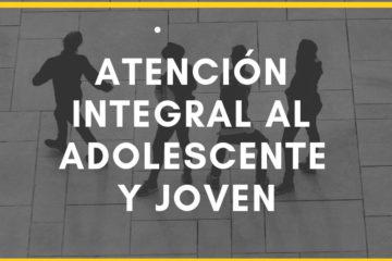 Atención integral al Adolescente y Joven
