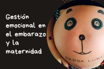 Gestión emocional en el embarazo y la maternidad