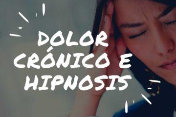 Dolor crónico e Hipnosis